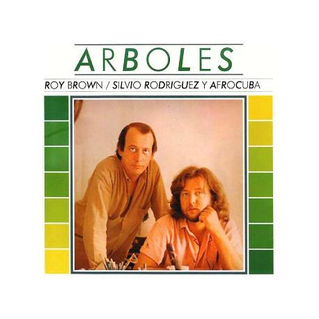 Silvio Rodríguez / Roy Brown  Y Afrocuba – Arboles