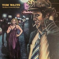 Tom Waits – The Heart Of Saturday Night