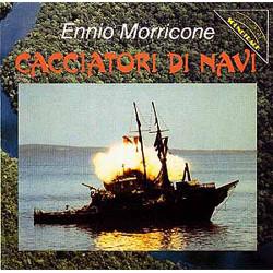 Ennio Morricone – Cacciatori Di Navi.