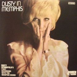 Dusty Springfield ‎– Dusty In Memphis