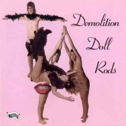 Demolition Doll Rods – TLA