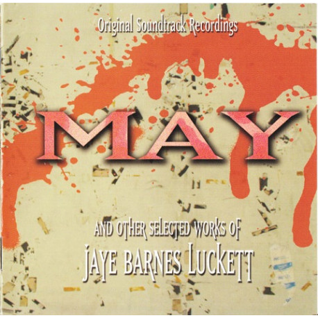 Jaye Barnes Luckett – May & Other Selected Works