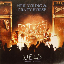 Neil Young & Crazy Horse – Weld
