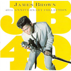 James Brown ‎– 40th Anniversary Collection