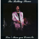 The Rolling Stones – Live'r Than You'll Ever Be