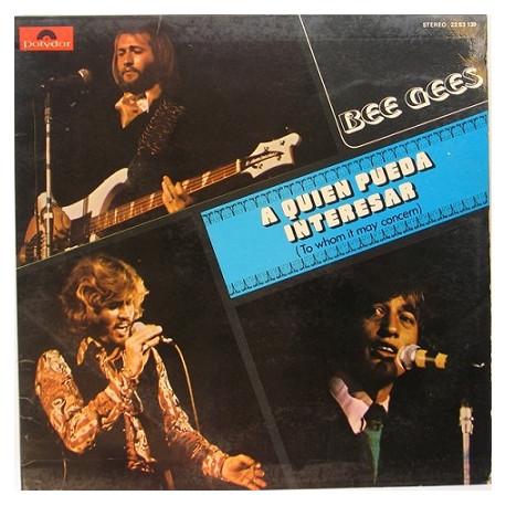 Bee Gees – A Quien Pueda Interesar
