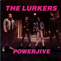 The Lurkers ‎– Powerjive