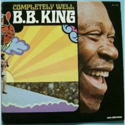 B.B. King ‎– Completely Well