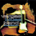 Vargas Blues Band ‎– Bluestrology