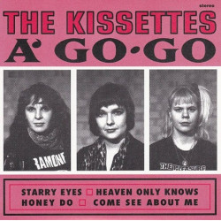 The Kissettes – The Kissettes A' Go-Go