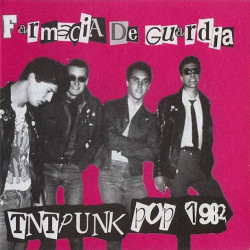 Farmacia De Guardia ‎– Tnt Punk Pop 1982