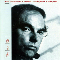 Van Morrison – Poetic Champions Compose