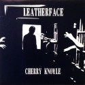 Leatherface – Cherry Knowle
