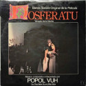 "Popol Vuh – Banda Sonora Original De La Pelicula ""Nosferatu"""