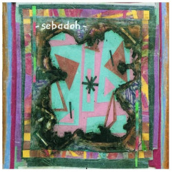 Sebadoh – Bubble & Scrape