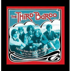 The Third Bardo – I'm Five Years Ahead Of My Time + 5