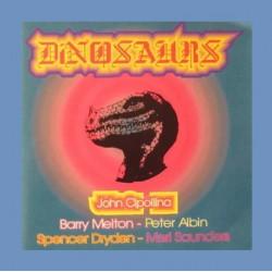 Dinosaurs, The: John Cipollina.