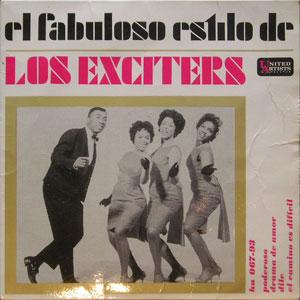 Exciters, The - El Fabuloso Estilo De ( Tell Him )