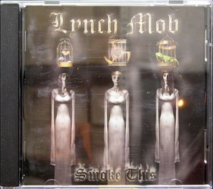 Lynch Mob - Smoke This