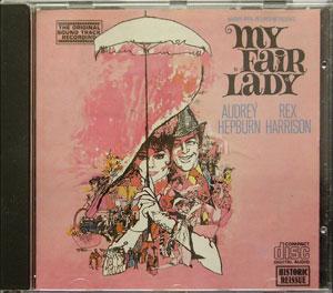 My Fair Lady - Alan Jay Lerner & Frederick Loewe