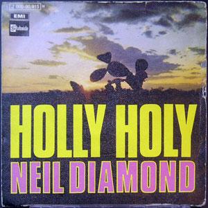 Neil Diamond - Holly Holy