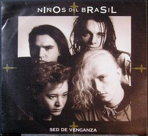 Niños del Brasil - Sed de Venganza
